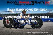 10° INT. HANDCYCLING GP MONZA- AUTODROMO NAZIONALE DI MONZA- 02 GIUGNO 2021